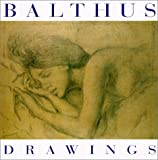 Balthus Drawings (287660244X) by Balthus