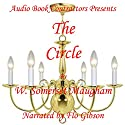The Circle Audiobook by W. Somerset Maugham Narrated by Flo Gibson