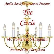 The Circle | Livre audio Auteur(s) : W. Somerset Maugham Narrateur(s) : Flo Gibson