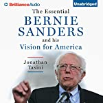 The Essential Bernie Sanders and His Vision for America | Jonathan Tasini