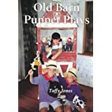 Old Barn Puppet Plays: Seven Plans for 10-Minute Puppetry Experiences for Children 5-8
