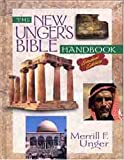 The New Unger's Bible Handbook (0802463320) by Unger, Merrill G.