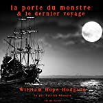 La porte du monstre / Le dernier voyage | William Hodgson