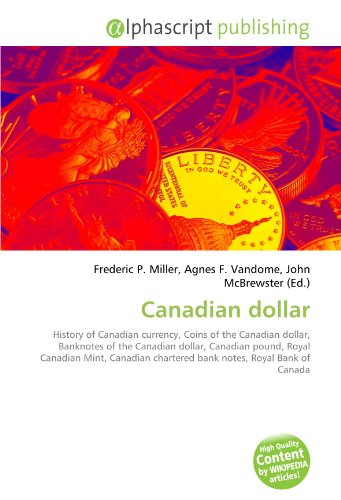 canadian-dollar-history-of-canadian-currency-coins-of-the-canadian-dollar-banknotes-of-the-canadian-