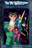 Yu Yu Hakusho - The Gate of Betrayal (Uncut, Vol. 4)