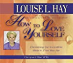 How To Love Yourself: Cherishing the...