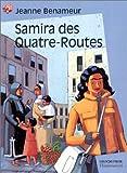 echange, troc Jeanne Benameur - Samira des Quatre-Routes