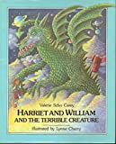 Harriet and William and the Terrible Creature: 2 (0525441549) by Carey, Valerie Scho