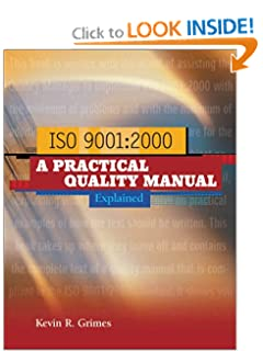 ISO 9001:2000 A Practical Quality Manual Explained Kevin R. Grimes