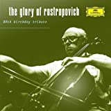Glory of Rostropovich: 20th Birthday Tribute