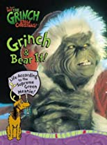 How the Grinch Stole Christmas! Grinch and Bear It: Life According to the Supreme Green Meanie (Life Favors(TM))