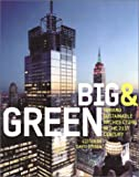 Big & green:toward sustainable architecture in the 21st century