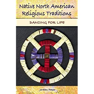 Native North American religious traditions : dancing for life