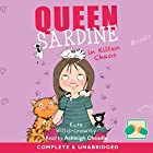 Queen Sardine in Kitten Chaos Hörbuch von Kate Willis-Crowley Gesprochen von: Ashleigh Cheadle