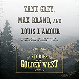 Stories of the Golden West, Book 7 Audiobook