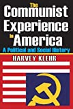 The Communist Experience in America: A Political and Social History