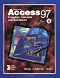 Microsoft Access 97: Complete Concepts and Techniques
