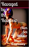 img - for Alien Sex Monster (Ravaged by the Rainbow) book / textbook / text book