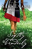 img - for Softly and Tenderly (A Songbird Novel Book 2) book / textbook / text book