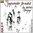 Japanese Music By Michio Miyagi Volume 2