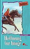 Vollblut - Hoffnung für Image (Pony Club)