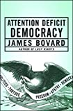 cover of Attention Deficit Democracy