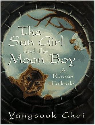 The Sun Girl and the Moon Boy: A Korean Folktale