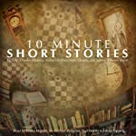 10-Minute Short Stories | James Joyce,Anton Chekhov,Leo Tolstoy,Kate Chopin,Charles Dickens, Saki