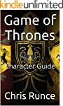 Game of Thrones: Character Guide