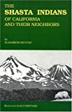 Search : The Shasta Indians of California and Their Neighbors