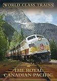 echange, troc World Class Trains - the Royal Canadian Pacific [Import anglais]