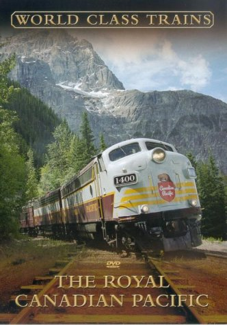 The Royal Canadian Pacific [DVD]