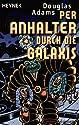 Per Anhalter durch die Galaxis: Roman
