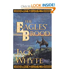 The Eagles' Brood, Book 3:  The Camulod Chronicles by Jack Whyte