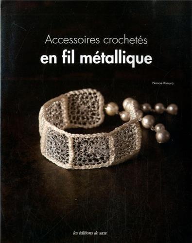 Accessoires crochetés en fil métallique