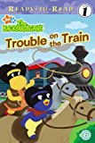Trouble on the Train (Backyardigans Ready-to-Read)