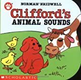 Clifford's Animal Sounds (Clifford Series: The Small Red Puppy Board Books)