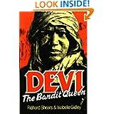 Devi, The Bandit Queen