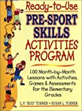 img - for Ready-To-Use Pre-Sport Skills Activities Program by Turner, Lowell F., Turner, Susan Lilliman (2001) Paperback book / textbook / text book