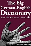 The Big German-English Dictionary With 400 000 Word Pairs