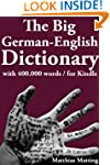 The Big German-English Dictionary Wit...