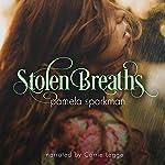 Stolen Breaths: Stolen Breaths, Book 1 | Pamela Sparkman