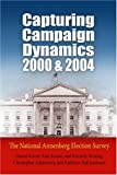 img - for Capturing Campaign Dynamics, 2000 and 2004: The National Annenberg Election Survey book / textbook / text book