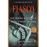 Fiasco: The Inside Story of a Wall Street Trader ~ Frank Partnoy