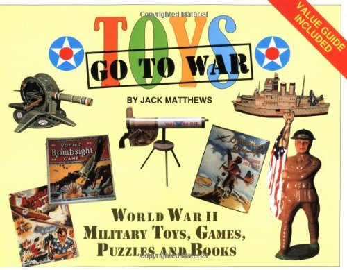 Toys Go to War: