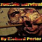 Zombie Survival | Richard Porter