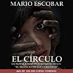 El Círculo [The Circle] | Mario Escobar