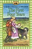 The First Four Years (006440031X) by Wilder, Laura Ingalls
