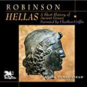 Hellas: A Short History of Ancient Greece | [Cyril Robinson]