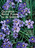 img - for By Carol Bornstein California Native Plants for the Garden [Hardcover] book / textbook / text book